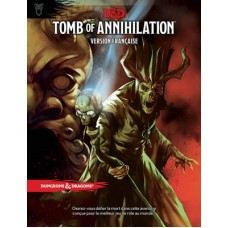 DD5 - Tomb of annihilation FR - La Tombe de L'annihilation